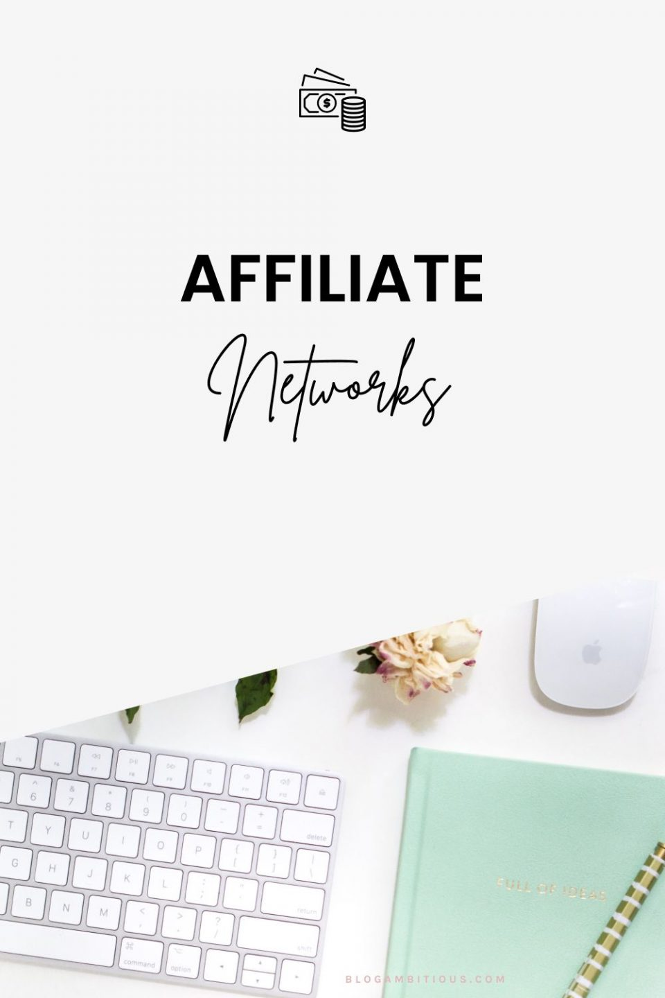 5 Affiliate Networks Every Female Blogger Needs to Join