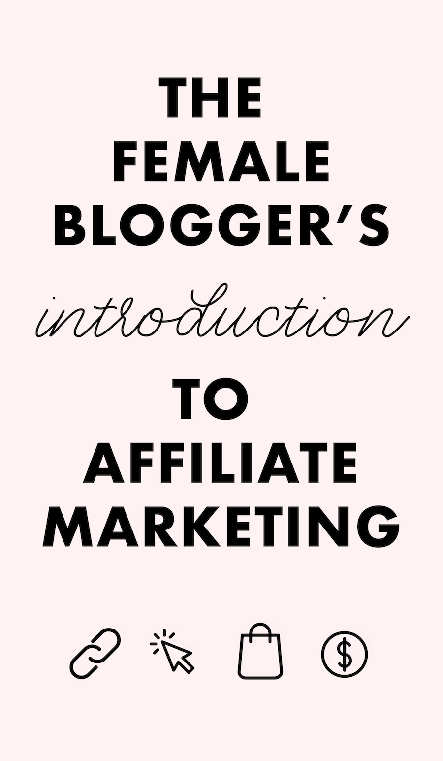 An Intro to Affiliate Marketing for Beginners who are serious about making money blogging!