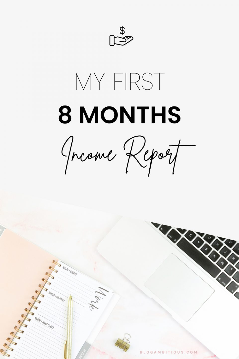 My First 8 Months Blog Income Report