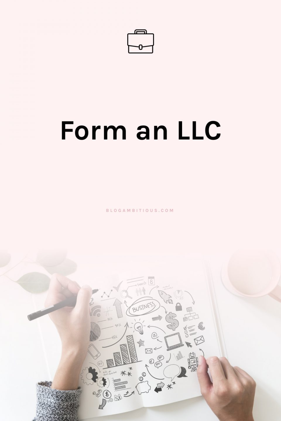 How to Form an LLC All by Yo' Self and be the Ultimate Girlboss!