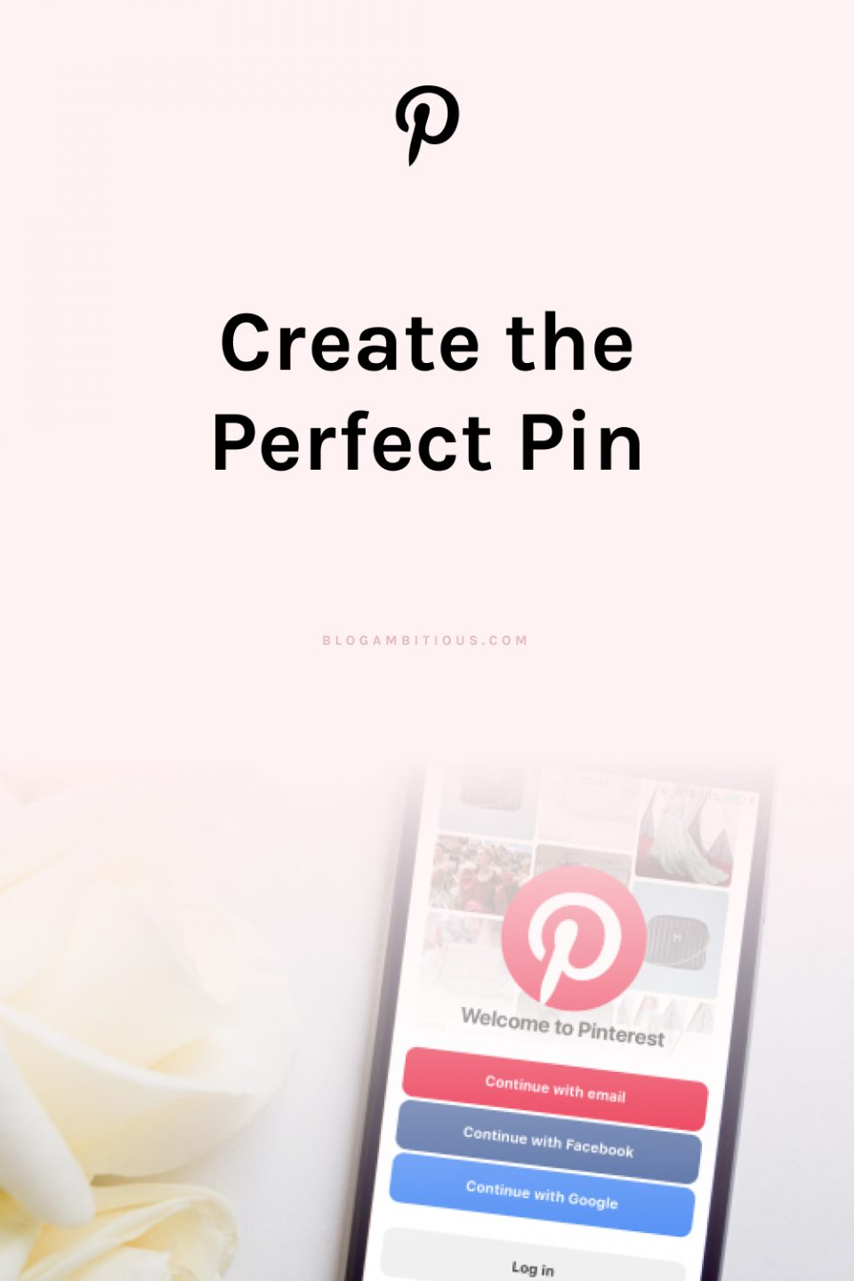 How to Create the Perfect Pin!