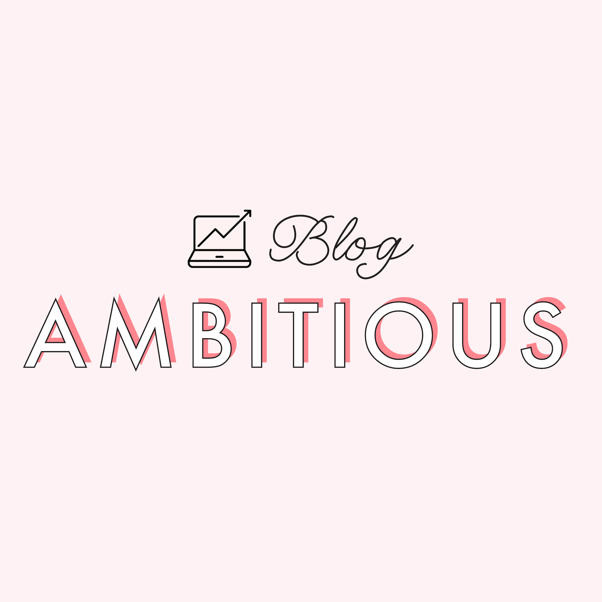 Blog Ambitious
