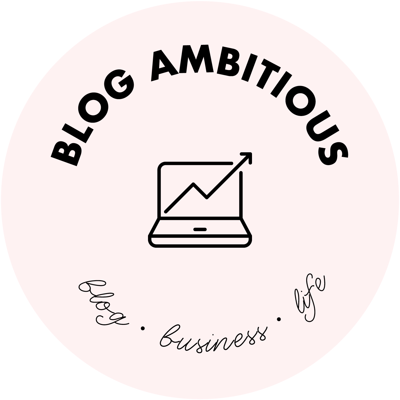 Blog Ambitious – Your guide to all things digital, blogging, starting a business, money management, and female entrepreneurship