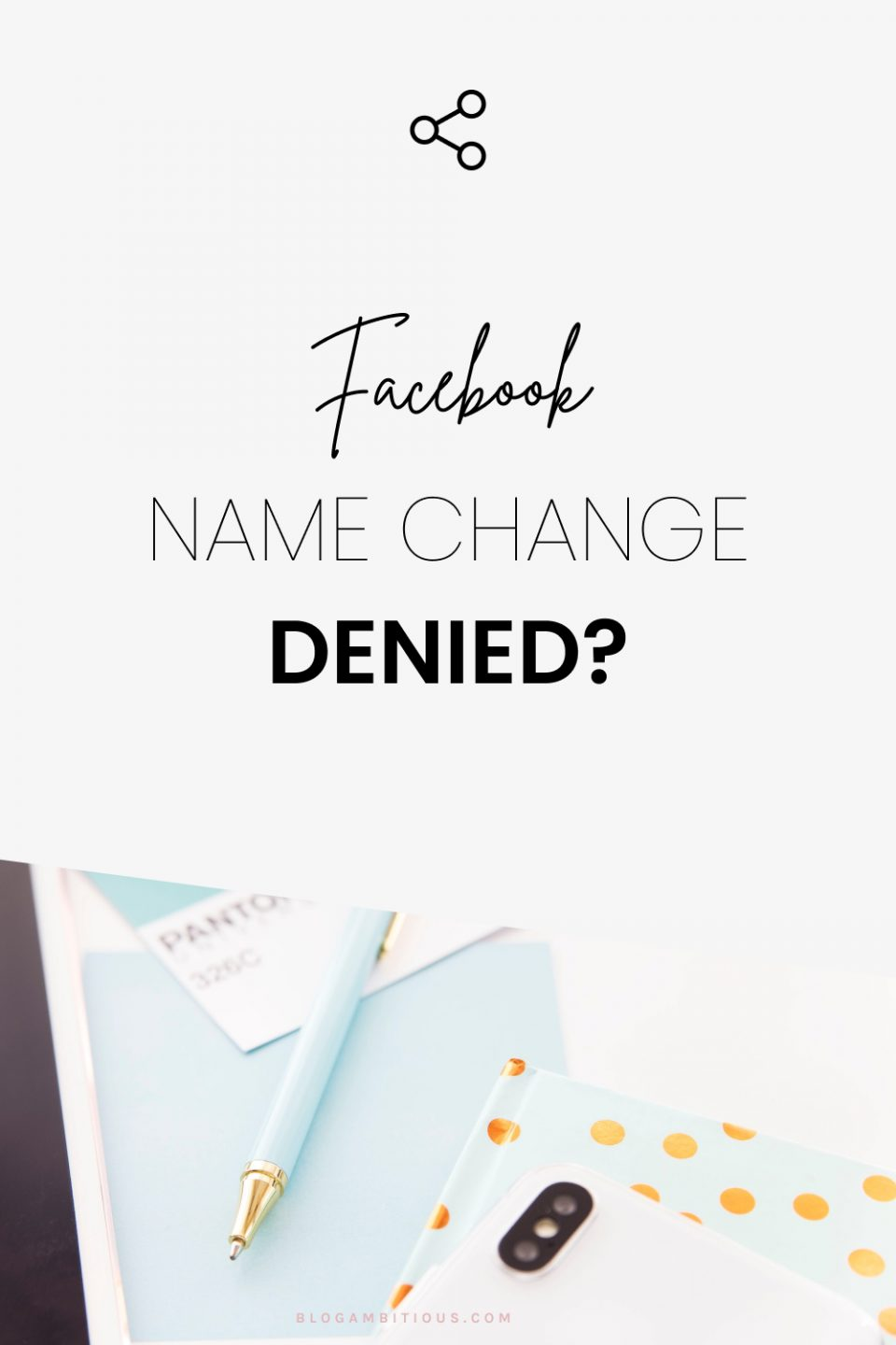 Facebook Name Change Denied? Here is How to Change It