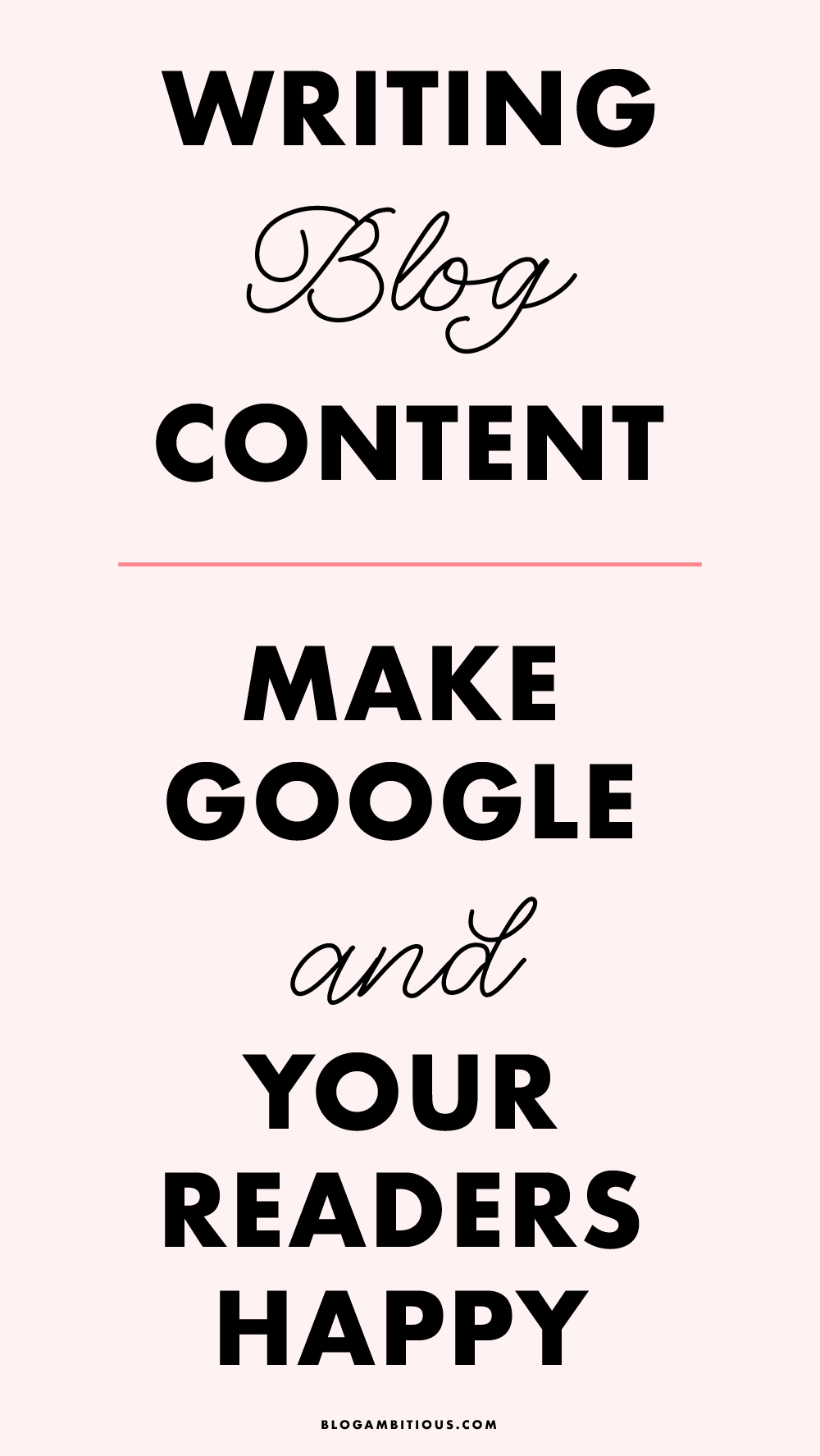 Writing Blog Content – Make Google And Your Readers Happy