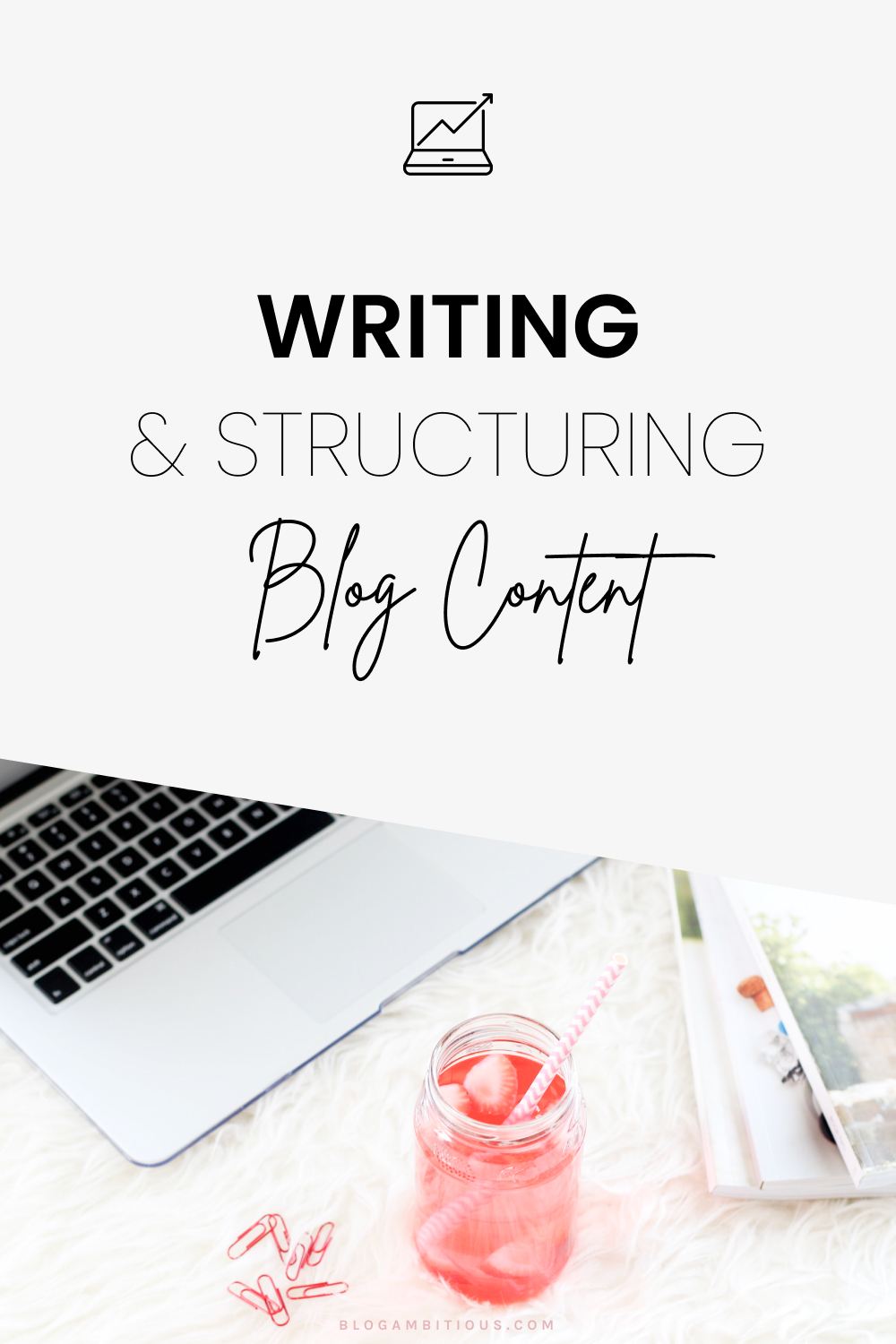 Writing And Structuring Blog Content