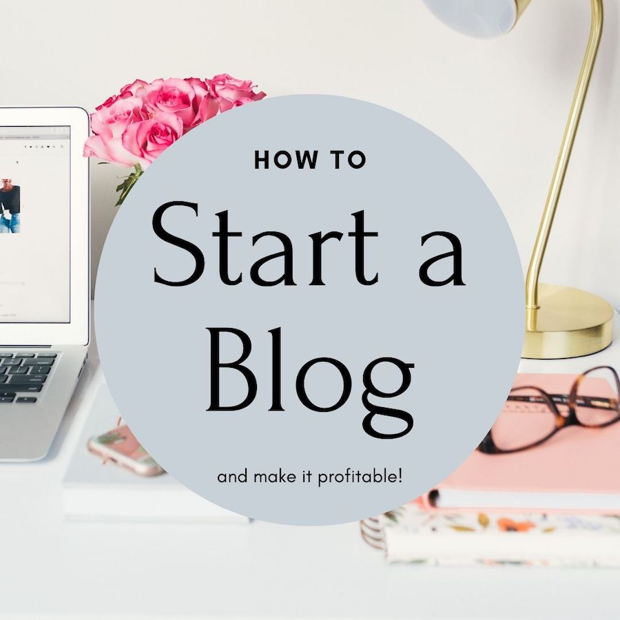 How to Start a Profitable Blog Today!