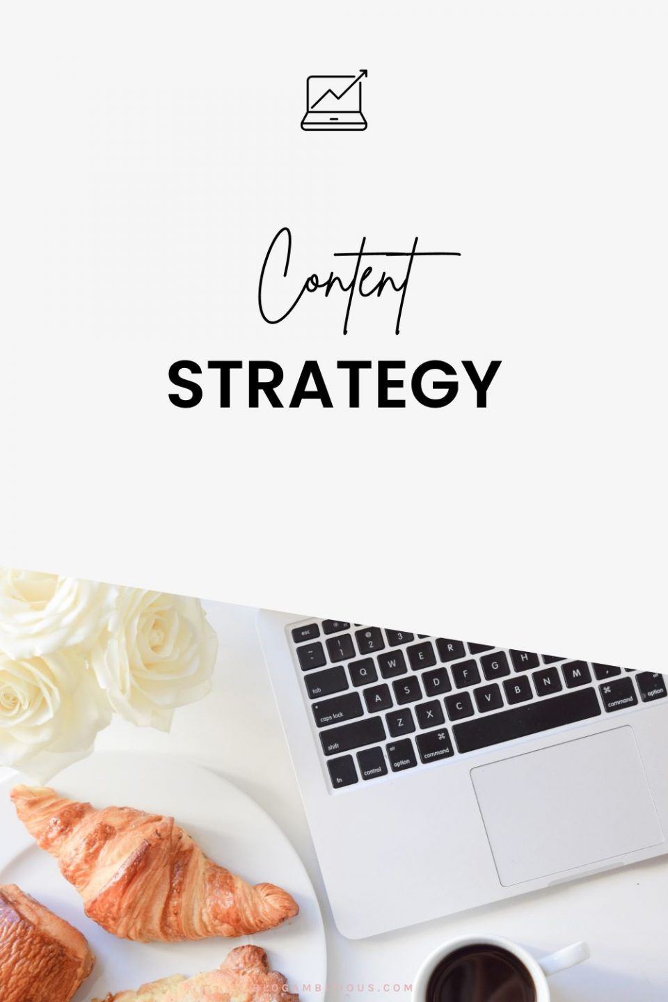 How to Create a Content Strategy for Your Blog