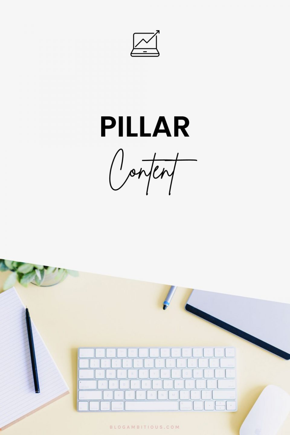 How Pillar Content Tripled My Google Traffic in 6 Months